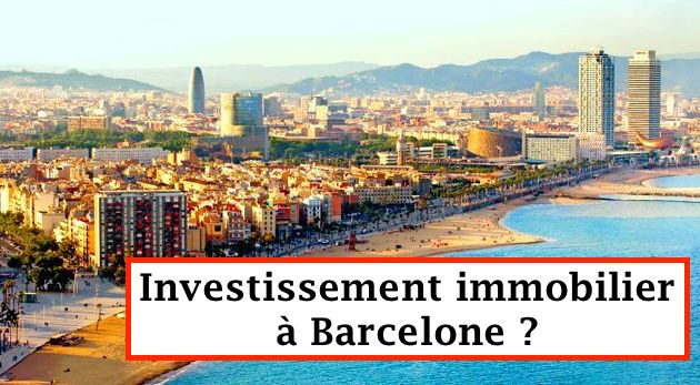 Investissement immobilier à Barcelone