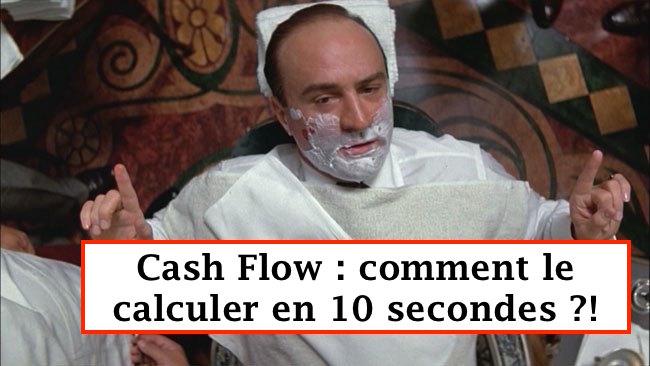 Cash Flow : la méthode pour le calculer en 10 secondes